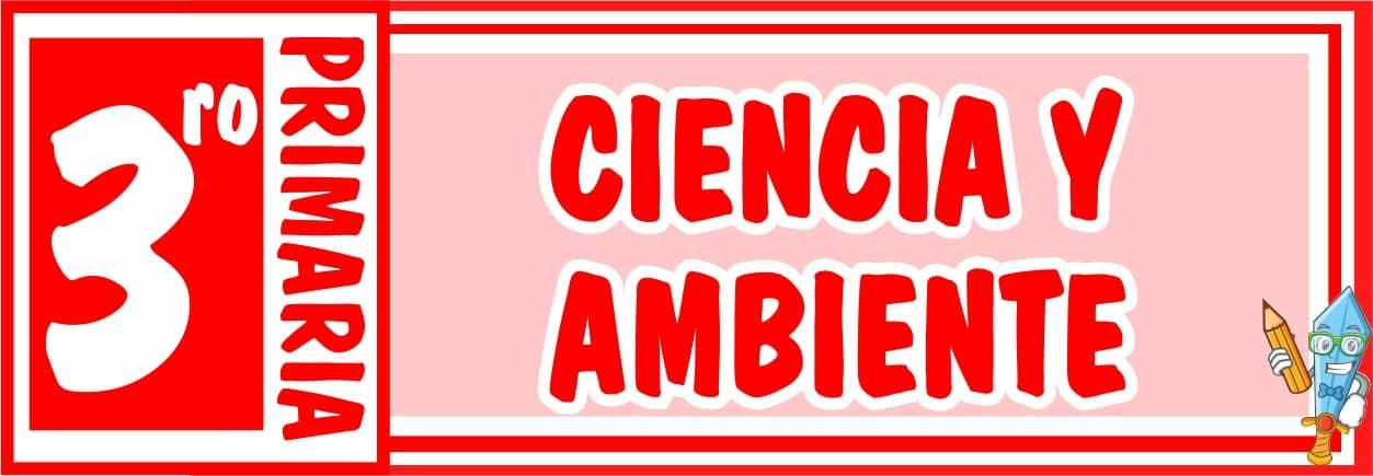 Ciencia y Ambiente para Tercero de Primaria