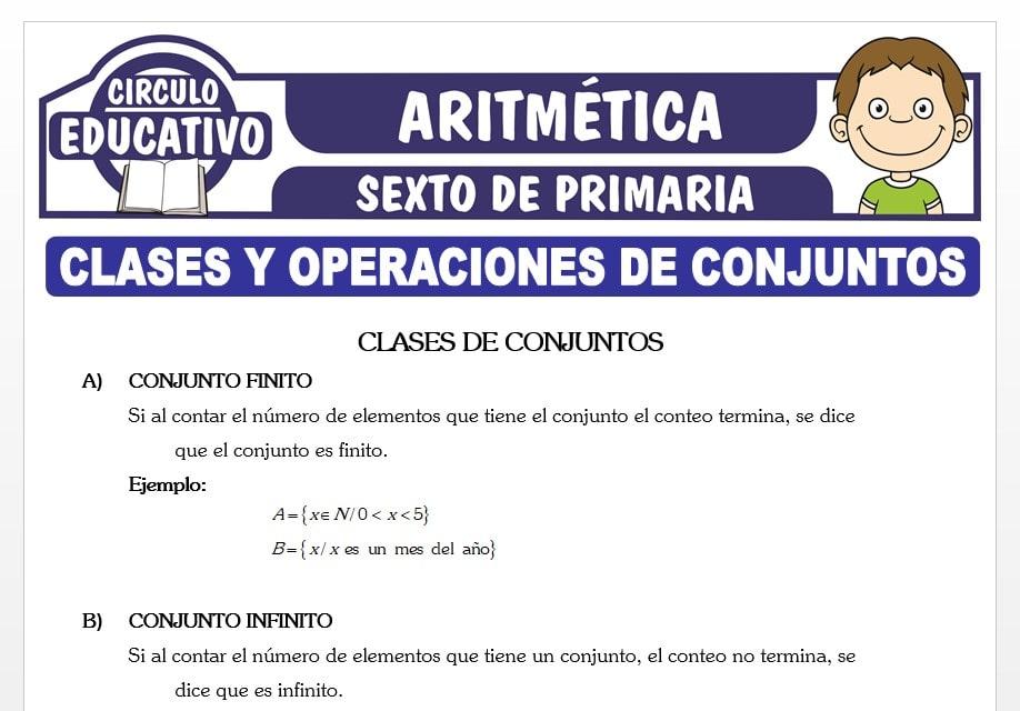 Clases y Operaciones de Conjuntos para Sexto de Primaria