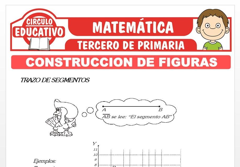Construcción de Figuras para Tercero de Primaria
