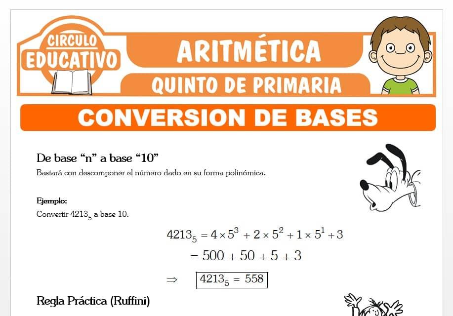 Conversión de Bases de un Número para Quinto de Primaria