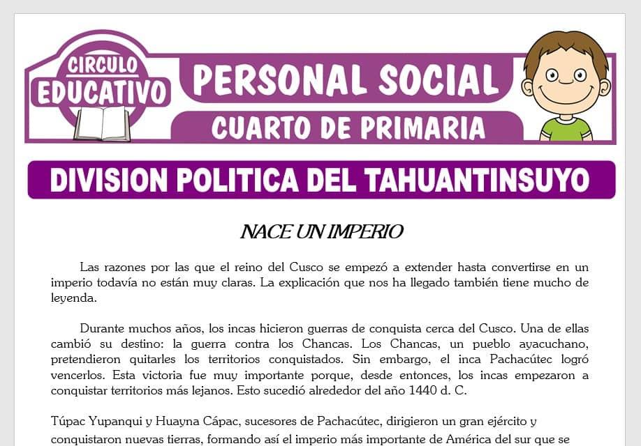 División Política del Tahuantinsuyo para Cuarto de Primaria