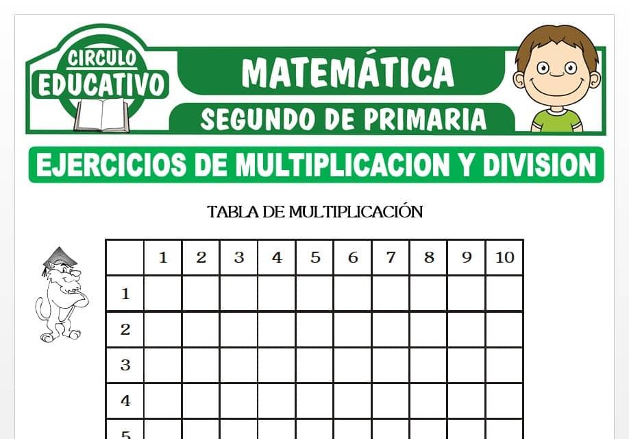Ejercicios de Multiplicación y División para Segundo de Primaria