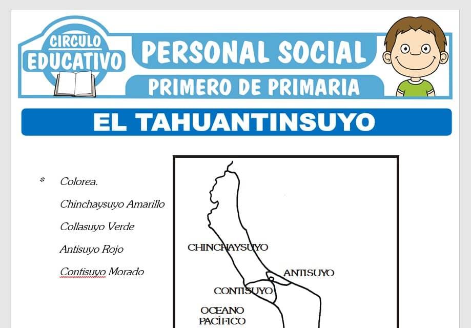El Tahuantinsuyo para Primero de Primaria