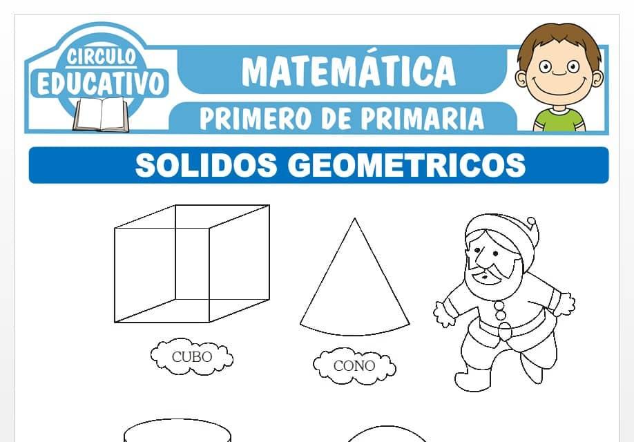 Introducción a los Sólidos Geométricos para Primero de Primaria