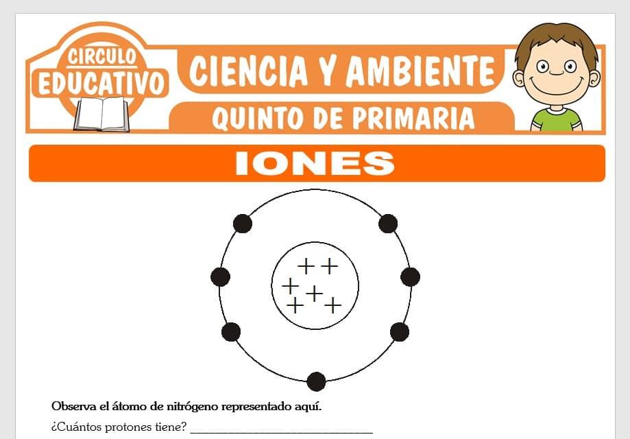 Iones para Quinto de Primaria