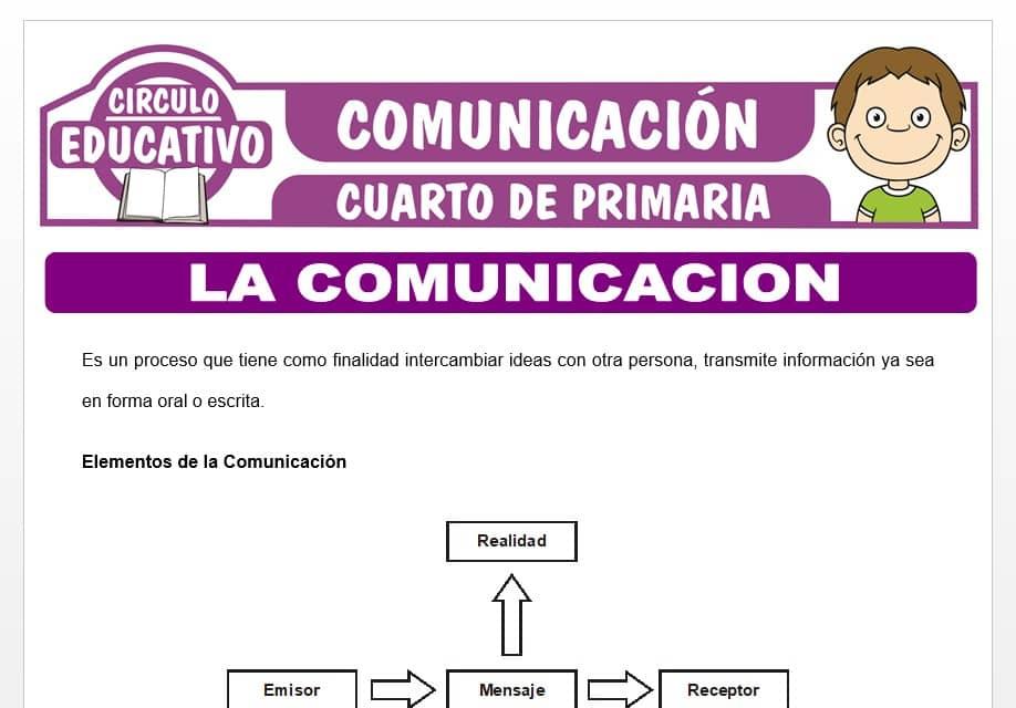 La Comunicación para Cuarto de Primaria