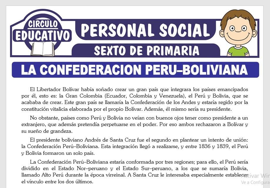 La Confederación Perú - Boliviana para Sexto de Primaria