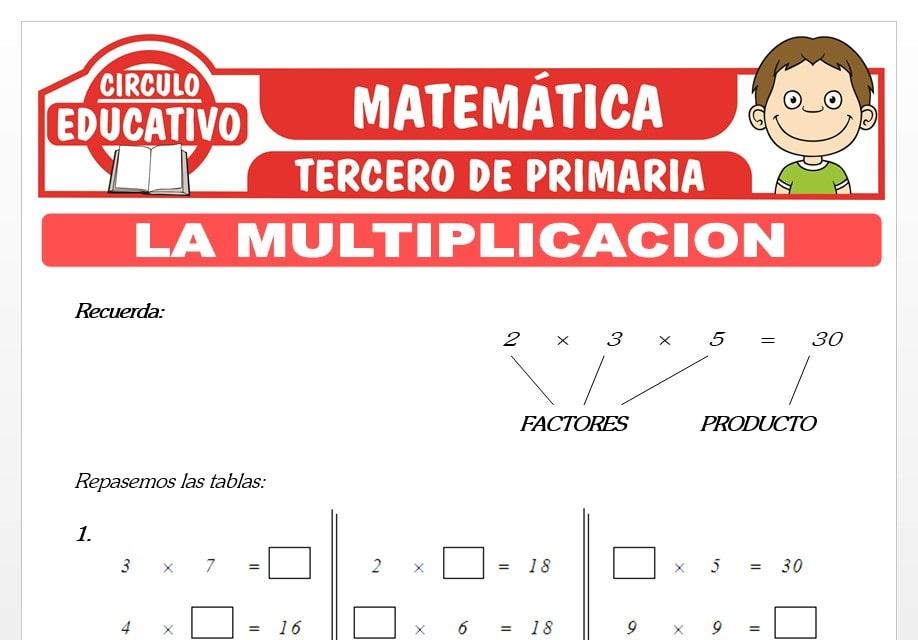 La Multiplicación y sus Propiedades para Tercero de Primaria