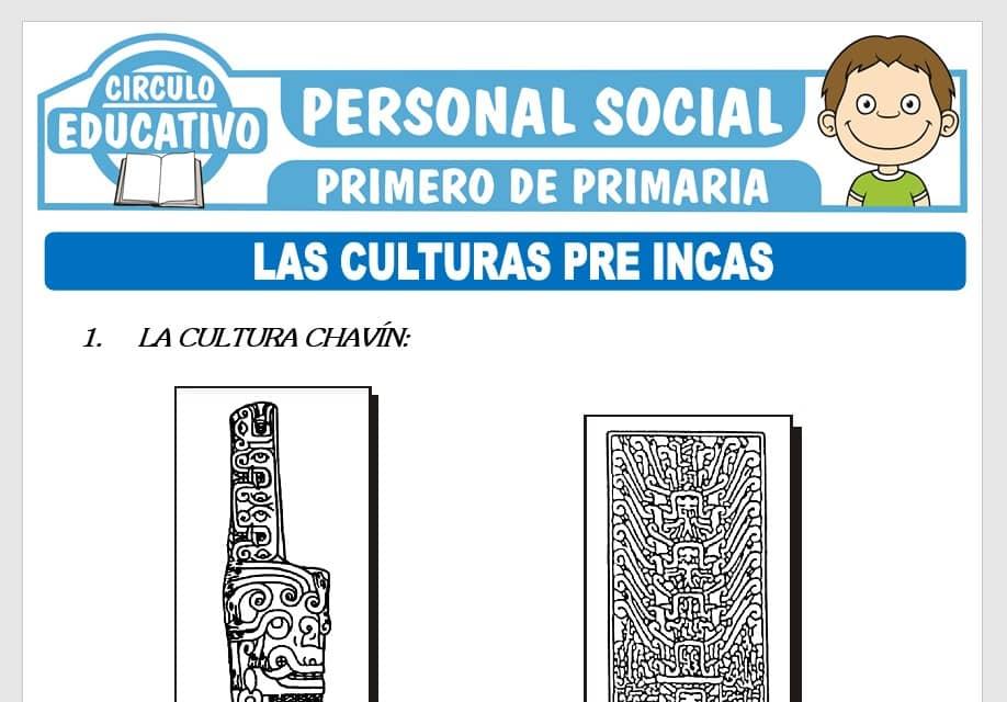 Las Culturas Preincas para Primero de Primaria