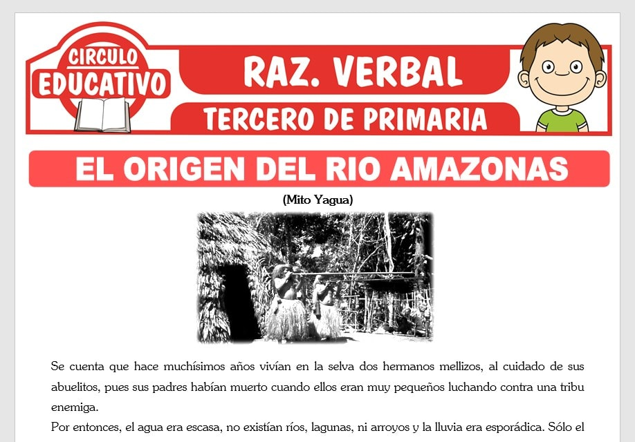 Lectura sobre El Origen del Rio Amazonas para Tercero de Primaria