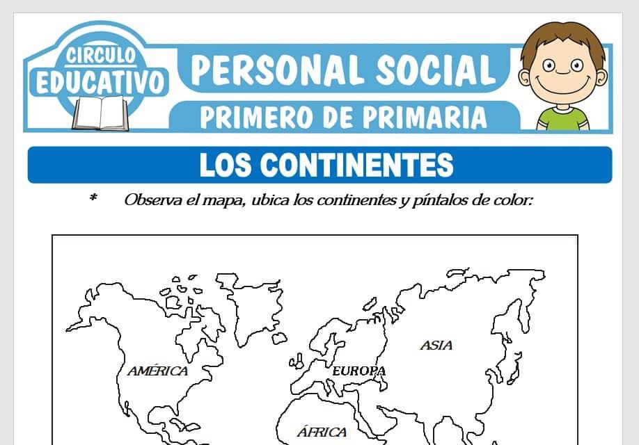Los Continentes para Primero de Primaria