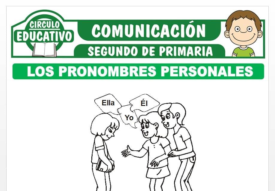 Los Pronombres Personales para Segundo de Primaria