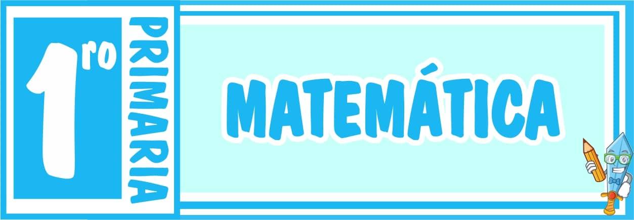 Matemática Primero de Primaria