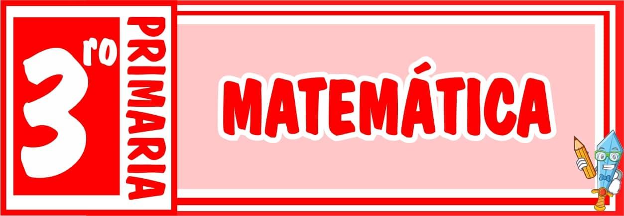 Matemática Tercero de Primaria