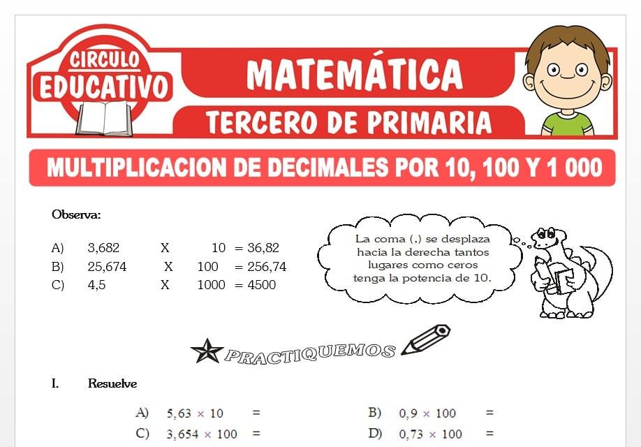 Multiplicación de Decimales por 10, 100 y 1000 para Tercero de Primaria