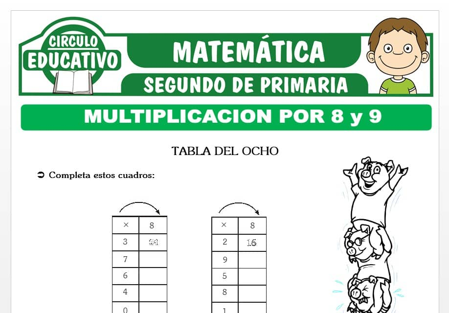 Multiplicación por 8 y 9 para Segundo de Primaria