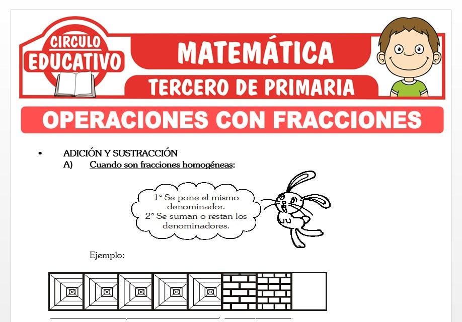 Operaciones con Fracciones para Tercero de Primaria