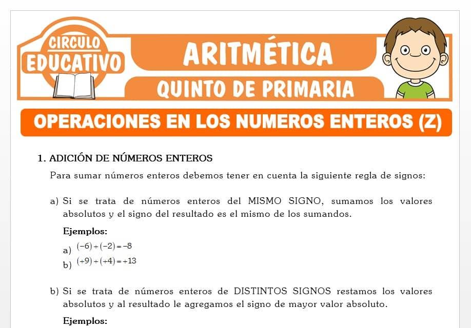 Operaciones en los Números Enteros para Quinto de Primaria
