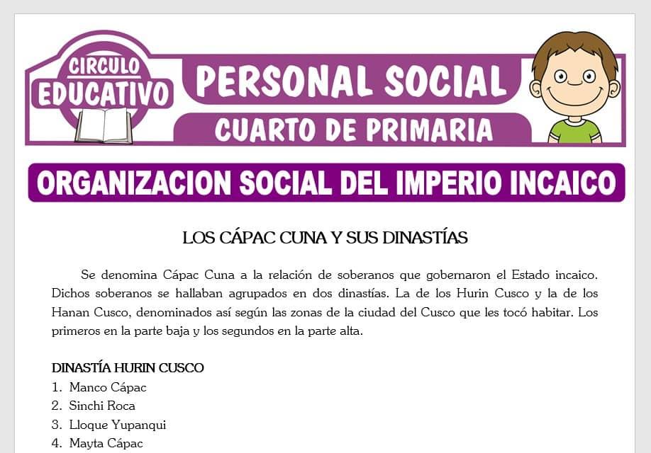 Organización Social del Imperio Incaico para Cuarto de Primaria