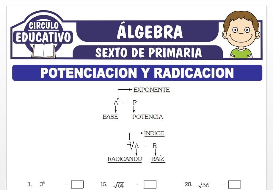 Potenciación y Radicación para Sexto de Primaria