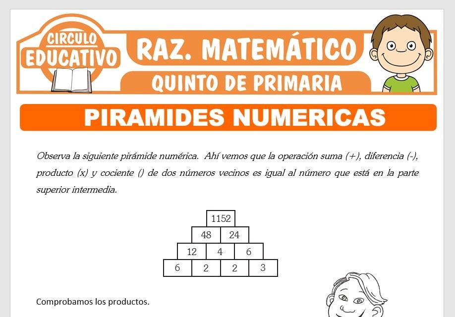 Problemas de Pirámides Numéricas para Quinto de Primaria