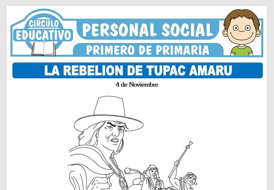 Rebelion de Tupac Amaru para Primero de Primaria