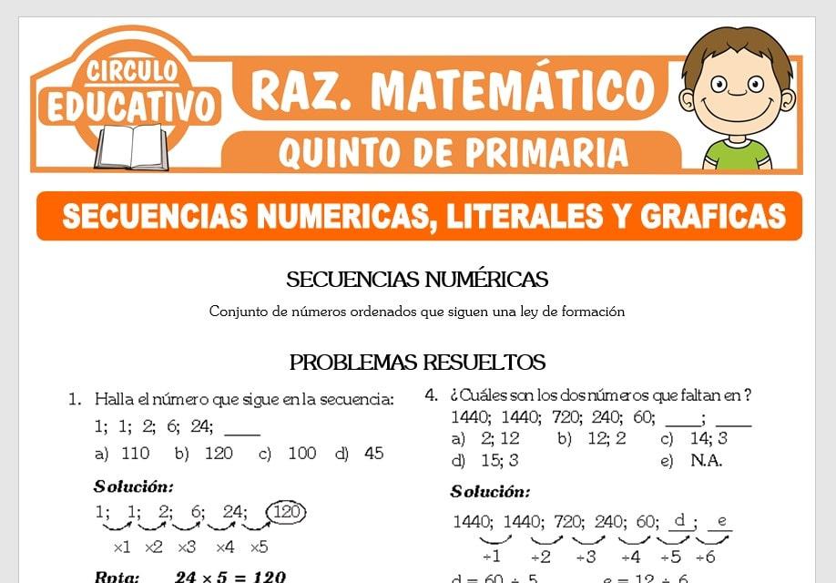Secuencias Numéricas, Literales y Gráficas para Quinto de Primaria