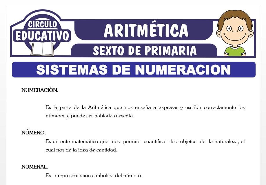 Sistemas de Numeración para Sexto de Primaria